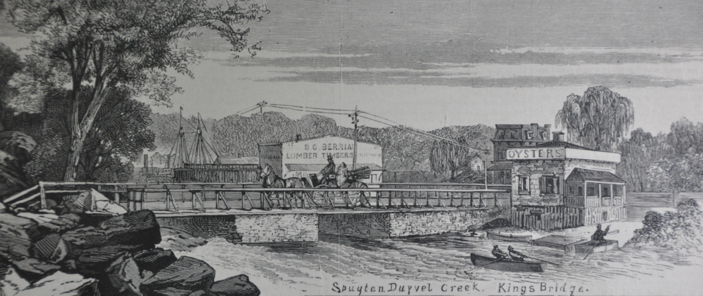 Oysters were still being sold at the end of the King's Bridge in the late 1800's.